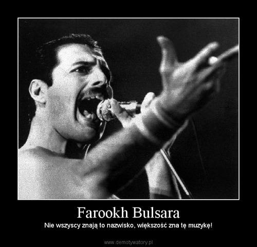 Farookh Bulsara