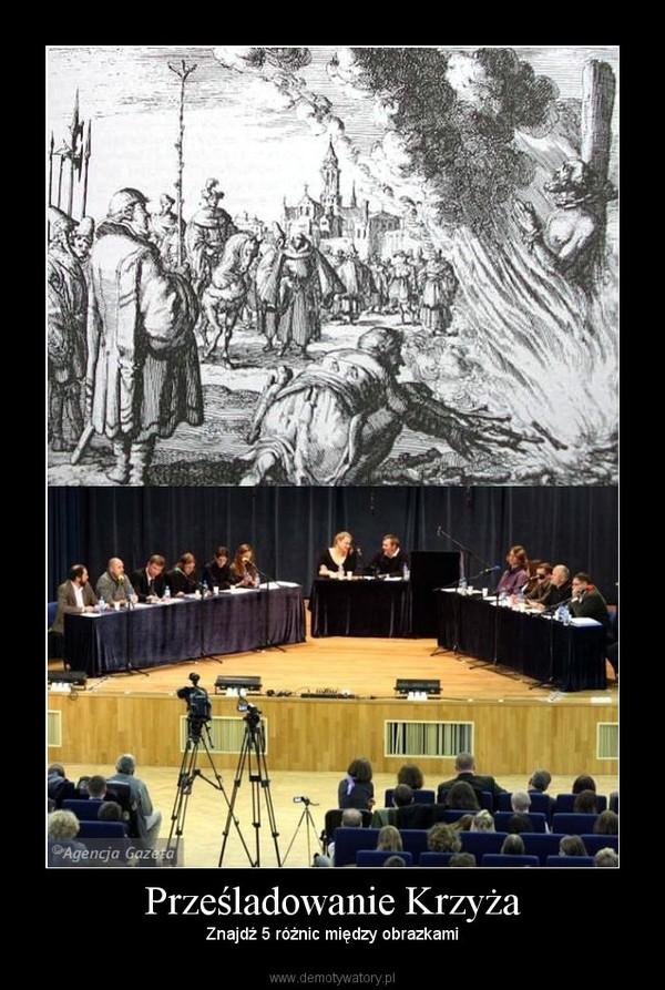 Prześladowanie Krzyża – Znajdź 5 różnic między obrazkami