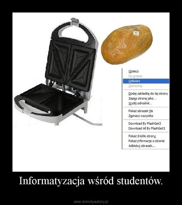 Informatyzacja wśród studentów. –