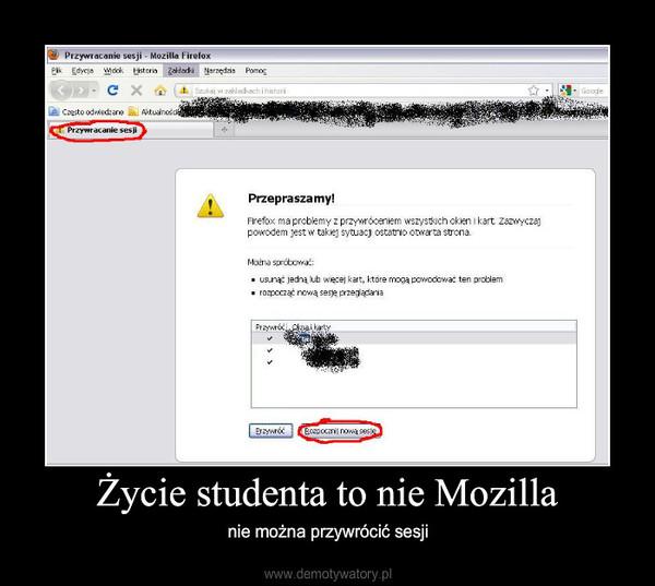 Życie studenta to nie Mozilla – nie można przywrócić sesji