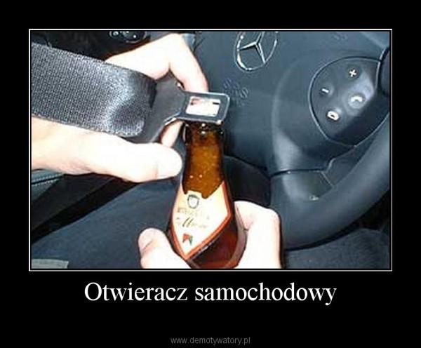 Otwieracz samochodowy –