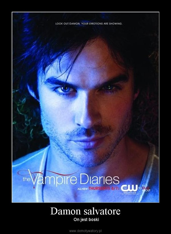 Damon salvatore – On jest boski