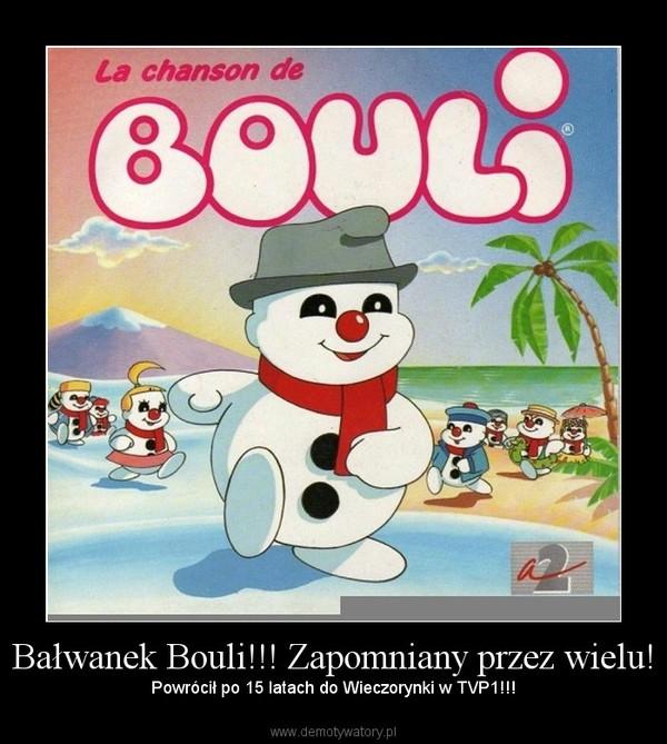 Bałwanek Bouli!!! Zapomniany przez wielu! – Powrócił po 15 latach do Wieczorynki w TVP1!!!