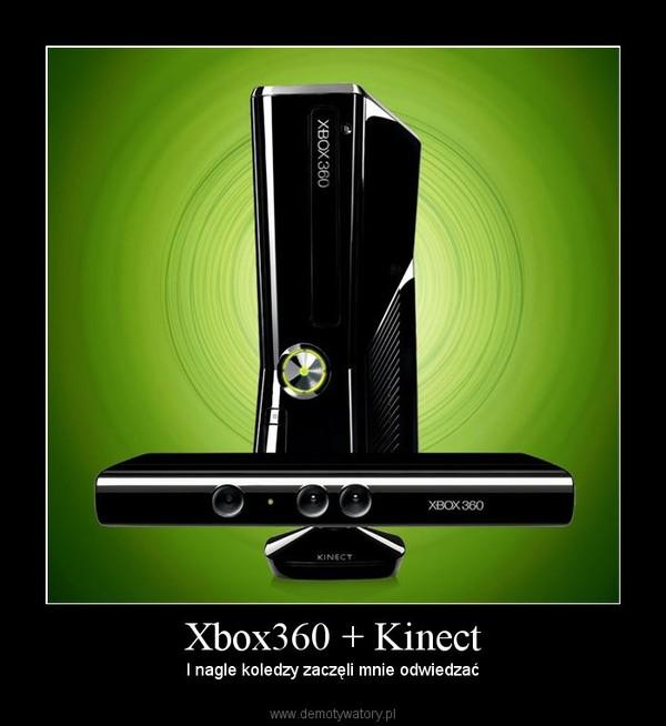 Xbox360 + Kinect – I nagle koledzy zaczęli mnie odwiedzać