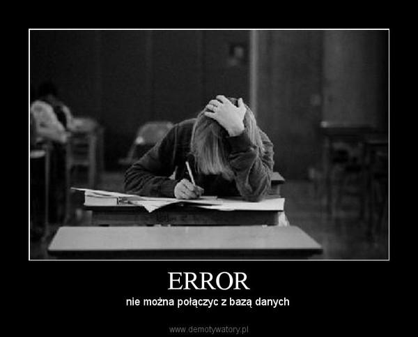 ERROR – nie można połączyc z bazą danych