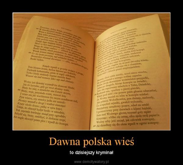 Dawna polska wieś – to dzisiejszy kryminał