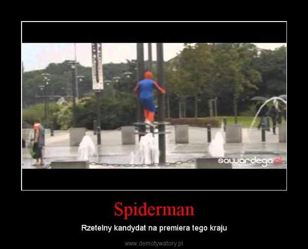 Spiderman – Rzetelny kandydat na premiera tego kraju