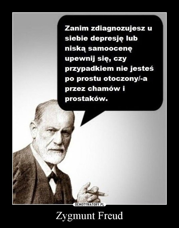 Zygmunt Freud –