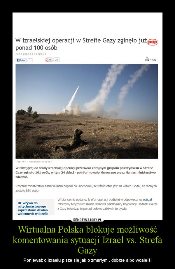 Wirtualna Polska blokuje możliwość komentowania sytuacji Izrael vs. Strefa Gazy