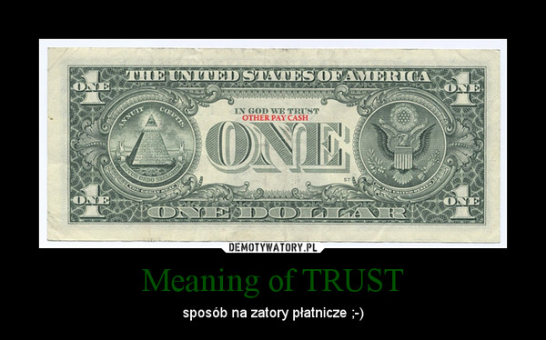 Meaning of TRUST – sposób na zatory płatnicze ;-)