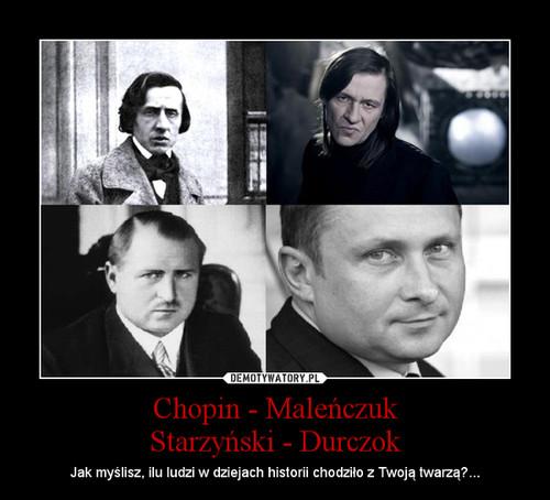 Chopin - Maleńczuk Starzyński - Durczok