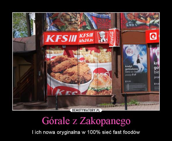 Górale z Zakopanego – I ich nowa oryginalna w 100% sieć fast foodów