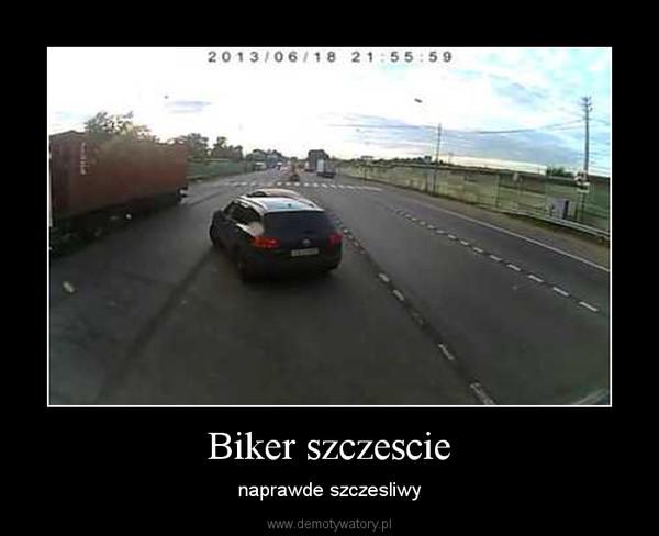 Biker szczescie – naprawde szczesliwy