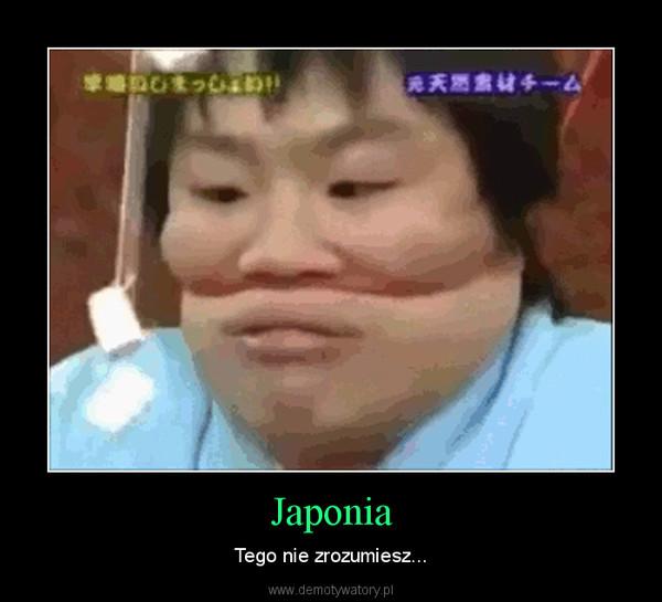 Japonia – Tego nie zrozumiesz...