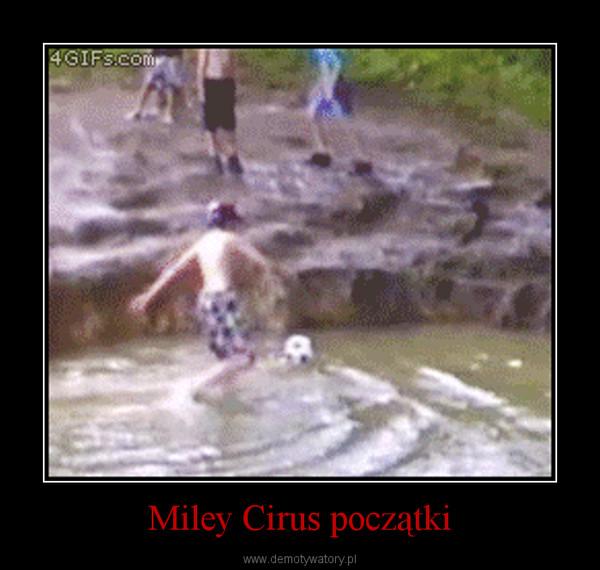 Miley Cirus początki –