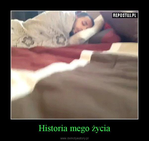 Historia mego życia –