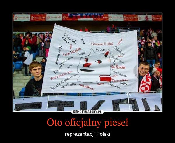 Oto oficjalny pieseł – reprezentacji Polski