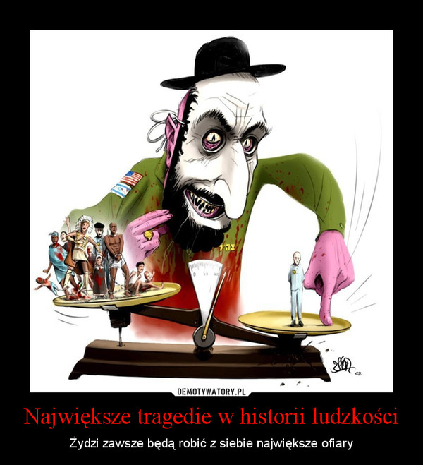 Największe tragedie w historii ludzkości – Żydzi zawsze będą robić z siebie największe ofiary