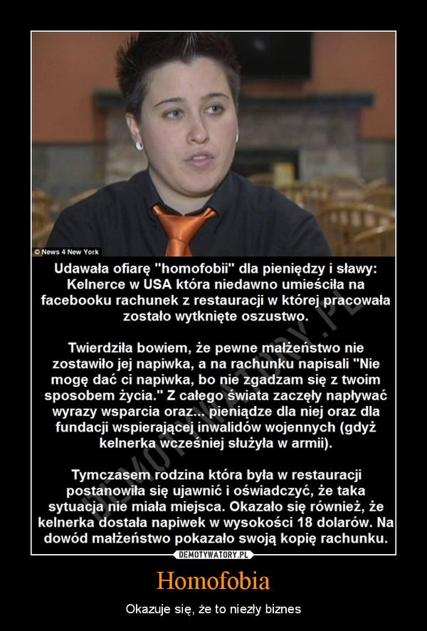 Homofobia – Okazuje się, że to niezły biznes