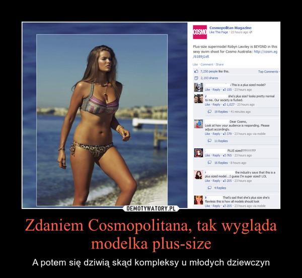 Zdaniem Cosmopolitana, tak wygląda modelka plus-size – A potem się dziwią skąd kompleksy u młodych dziewczyn