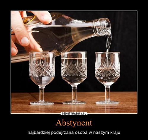 Abstynent