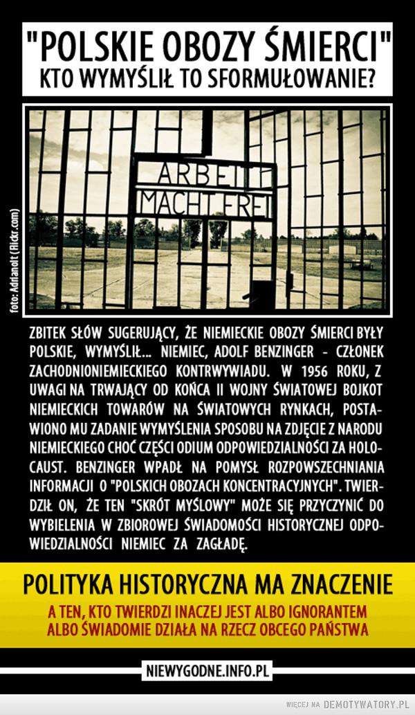 """Prawda o """"polskich obozach śmierci"""" –"""