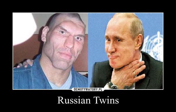 Russian Twins –