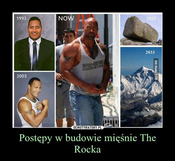 Postępy w budowie mięśnie The Rocka –