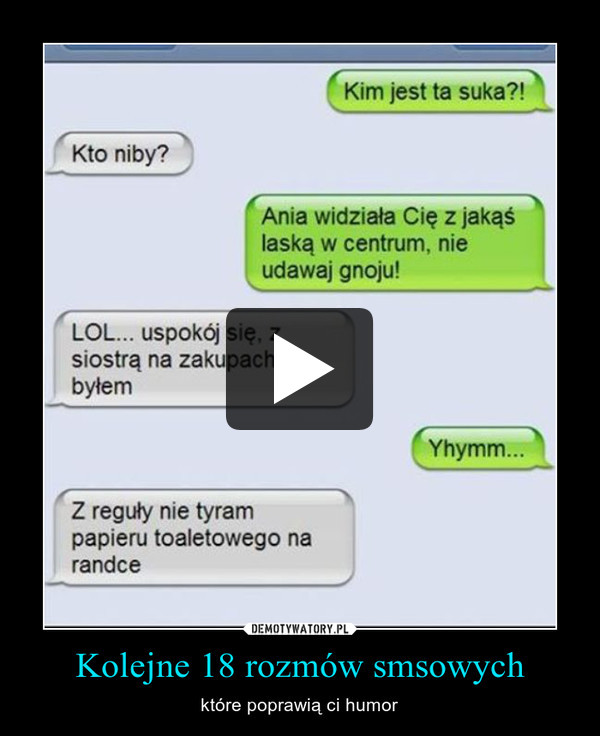Kolejne 18 rozmów smsowych – które poprawią ci humor