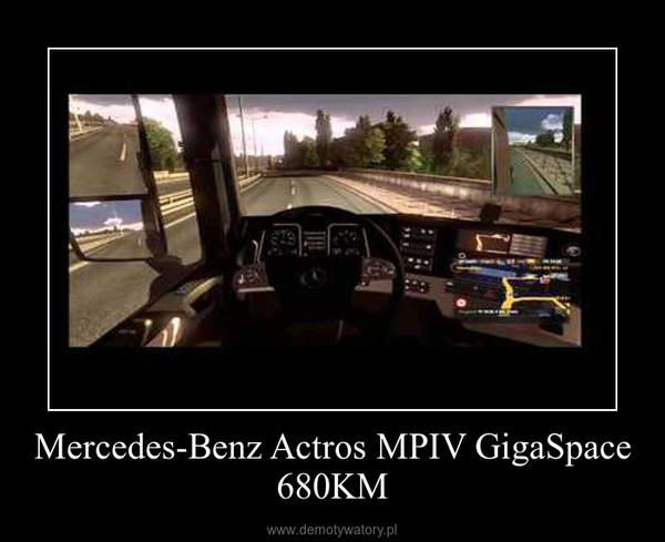 Mercedes-Benz Actros MPIV GigaSpace 680KM –