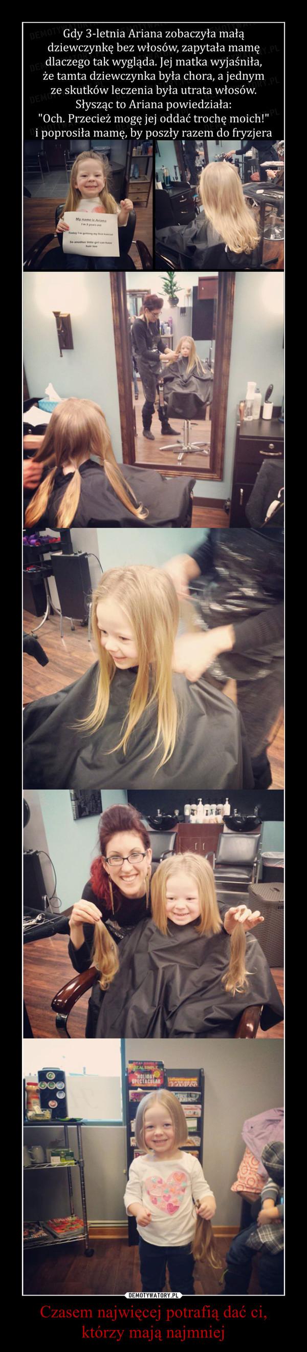 Czasem najwięcej potrafią dać ci,którzy mają najmniej –  3-letnia Ariana ścięła włosy, żeby podarować je chorej dziewczynce