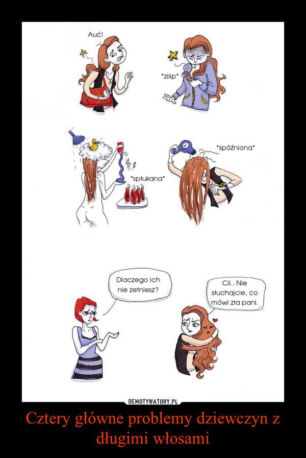 Cztery główne problemy dziewczyn z długimi włosami –