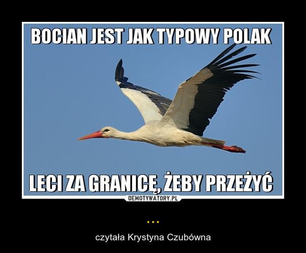 ... – czytała Krystyna Czubówna