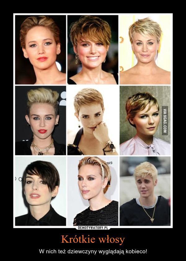 Krótkie włosy – W nich też dziewczyny wyglądają kobieco!