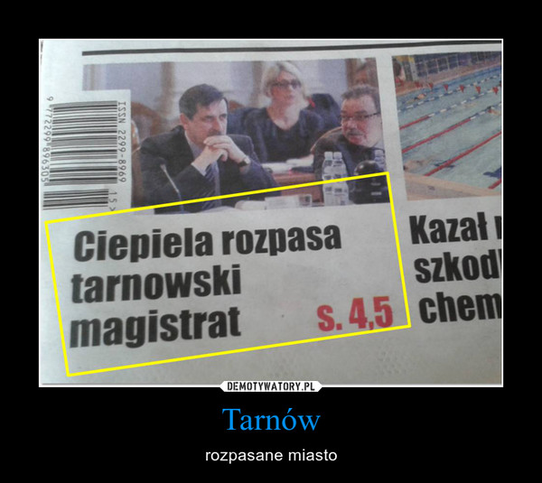 Tarnów – rozpasane miasto
