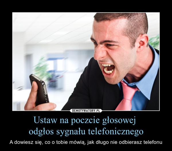 Ustaw na poczcie głosowej  odgłos sygnału telefonicznego