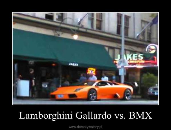 Lamborghini Gallardo vs. BMX –
