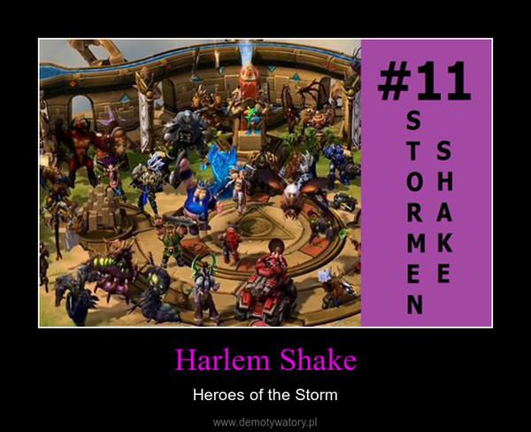 Harlem Shake – Heroes of the Storm