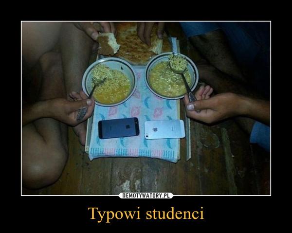 Typowi studenci –