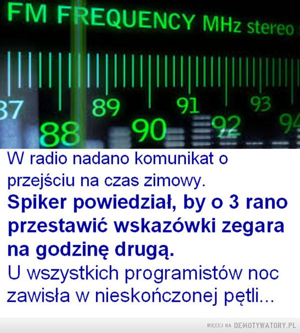 W radio... –