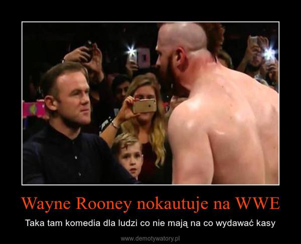 Wayne Rooney nokautuje na WWE – Taka tam komedia dla ludzi co nie mają na co wydawać kasy