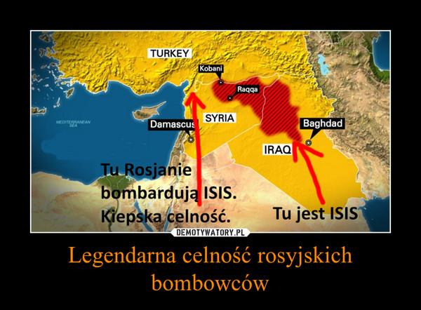 Legendarna celność rosyjskich bombowców –