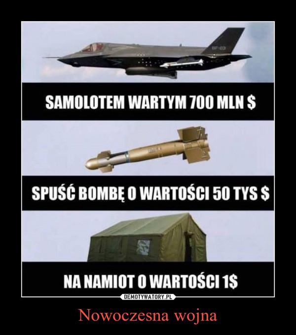 Nowoczesna wojna –