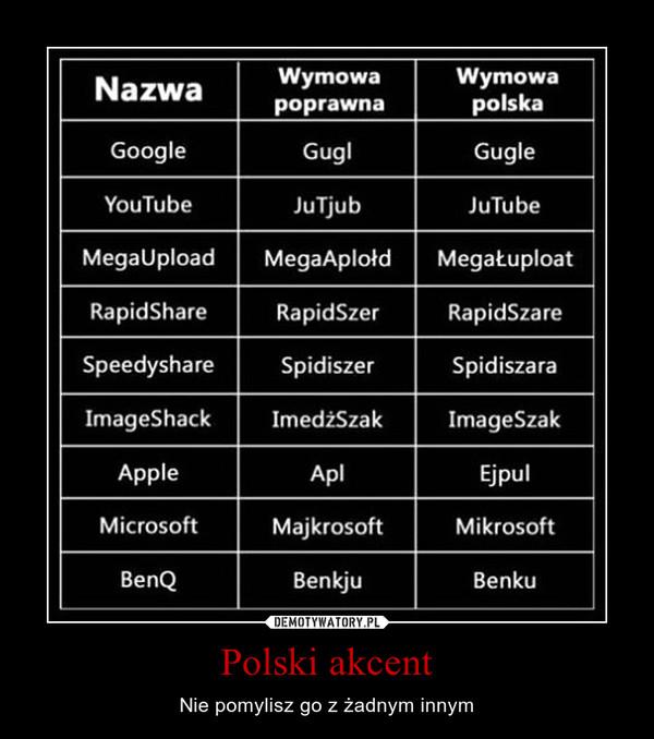 Polski akcent – Nie pomylisz go z żadnym innym