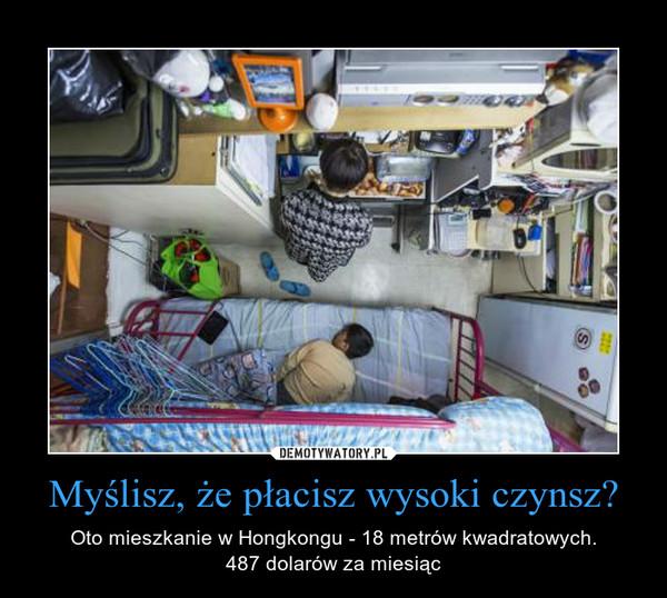 Myślisz, że płacisz wysoki czynsz? – Oto mieszkanie w Hongkongu - 18 metrów kwadratowych.487 dolarów za miesiąc