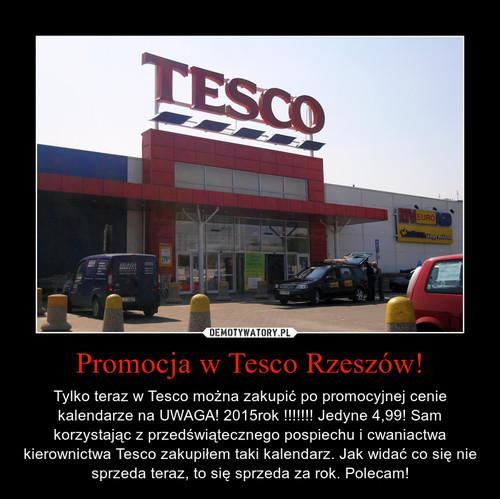 Promocja w Tesco Rzeszów!