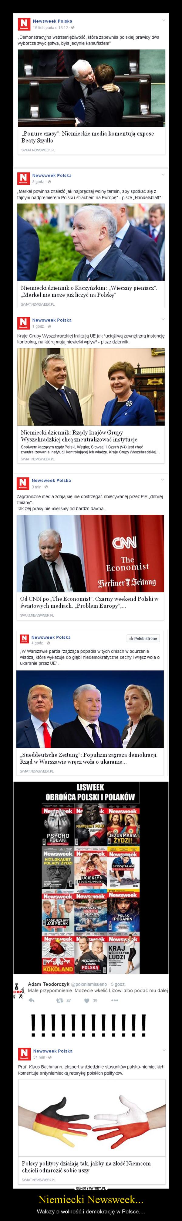 Niemiecki Newsweek... – Walczy o wolność i demokrację w Polsce....