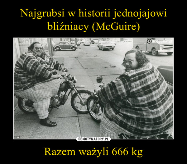 Razem ważyli 666 kg –