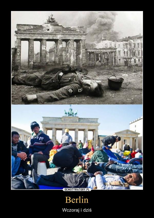 Berlin – Wczoraj i dziś