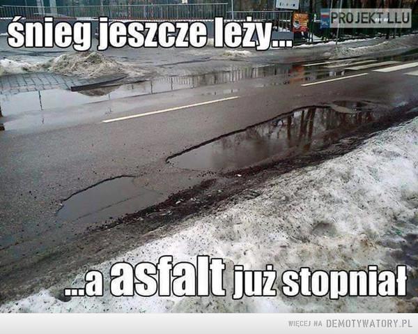 Polskie drogi –  Śnieg jeszcze leży, a asfalt już stopniał